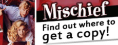 Learn where you can buy a copy of Mischief on dvd!